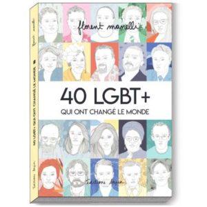Litt_ado_40 LGBT+ qui ont changé le monde