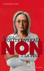 Litt_ado_Anna Politkovskaia, non à la peur