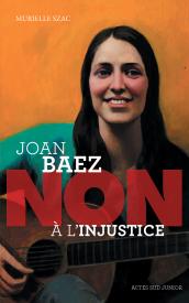 Litt_ado_Joan Baez, non à l'injustice