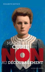 Litt_ado_Marie Curie, non au découragement