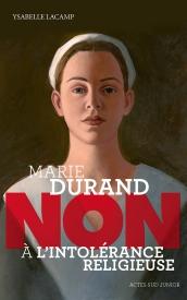 Litt_ado_Marie Durand, non à l'intolérance religieuse