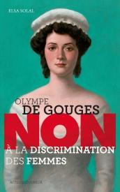 Litt_ado_Olympe de Gouges, non à la discrimination des femmes