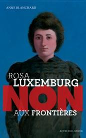 Litt_ado_Rosa Luxembourg, non aux frontières