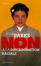 Litt_ado_Rosa Parks, non à la discrimination raciale