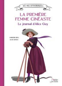 Litt_ado_la première femme cinéaste, le journal d'alice guy