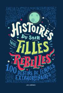 Litt_enfance_histoires du soir pour filles rebelles