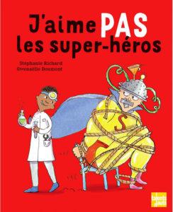 Litt_enfance_j'aime pas les super héros