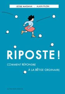 Litt_ado_riposte_comment_repondre_à_la_betise_ordinaire