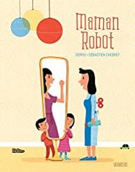 Litt_enfance_maman_robot
