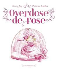 Litt_enfance_overdose_de_rose